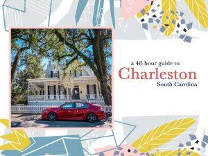48 Hours in Charleston, South Carolina