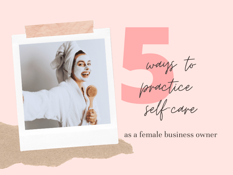 5 Ways to Practice Self Care