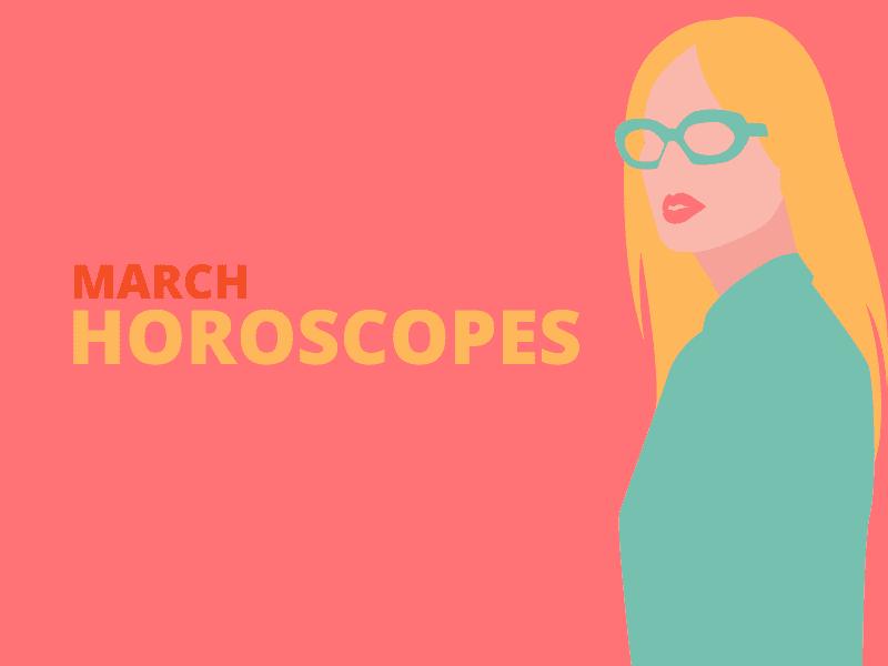 March Horoscopes