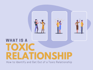 What is a Toxic Relationship