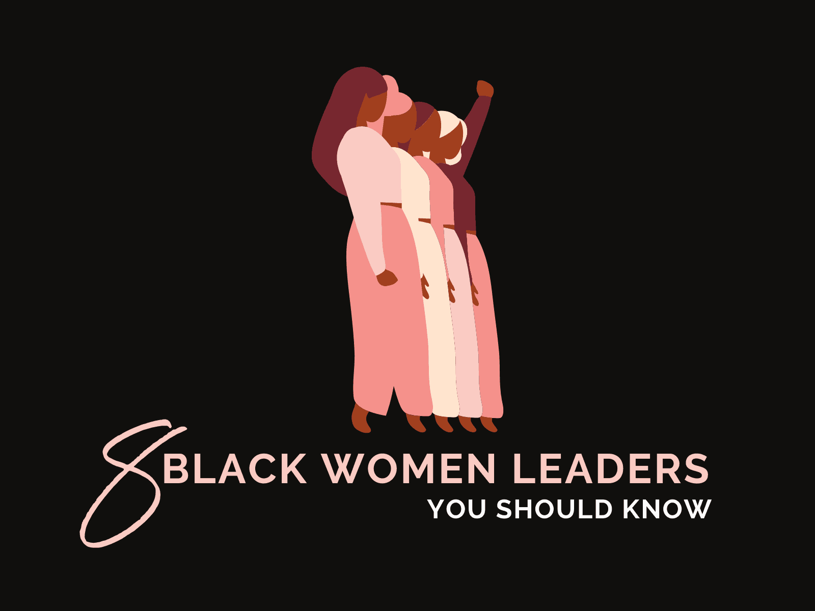 8 Black Women Leaders