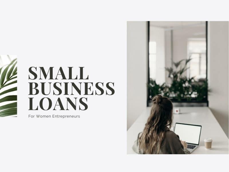 Small Business Loans For Women Entrepreneurs