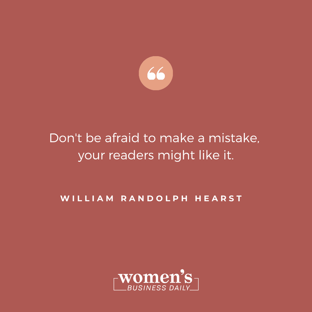 William Randolph Hearst Quote
