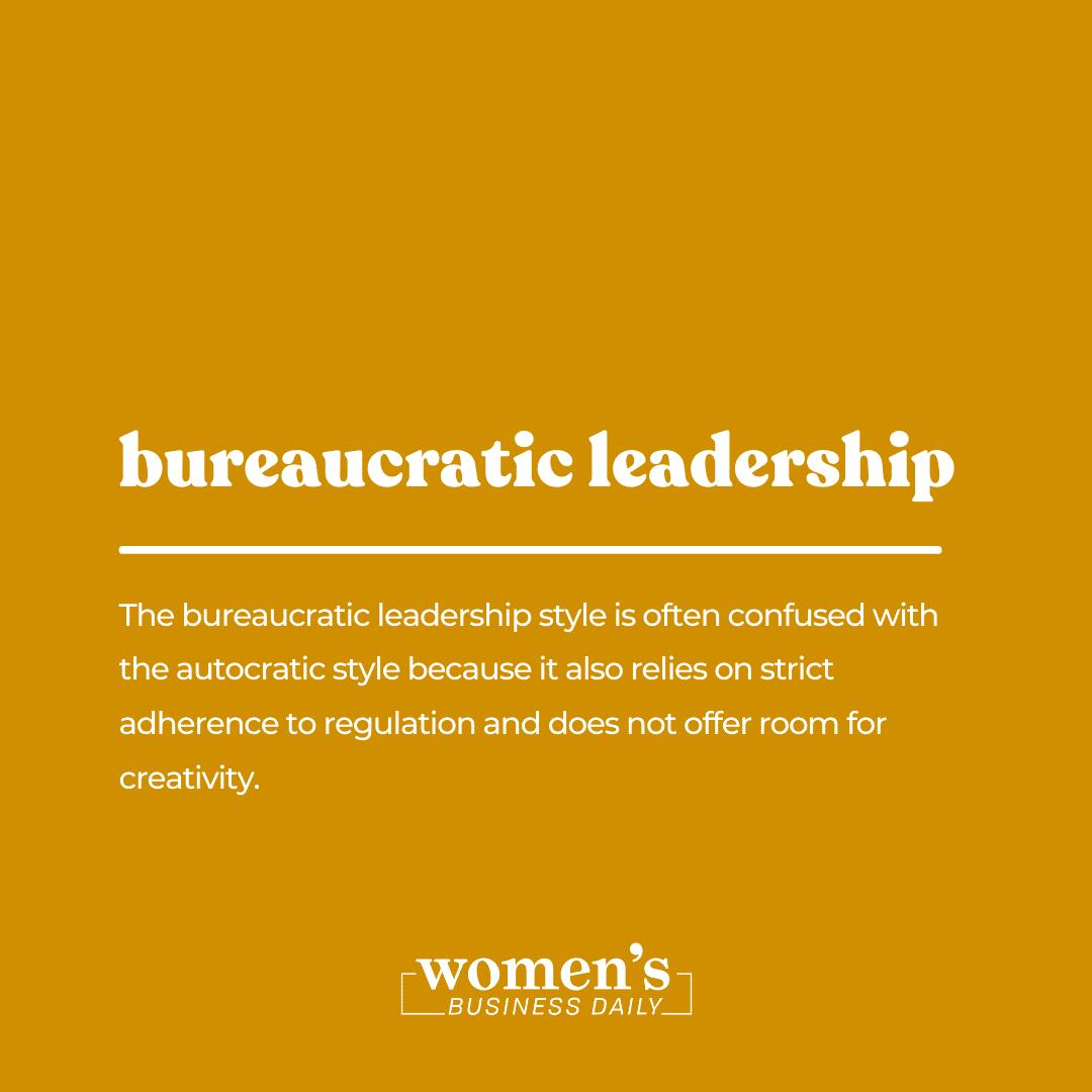 bureaucratic leadership style