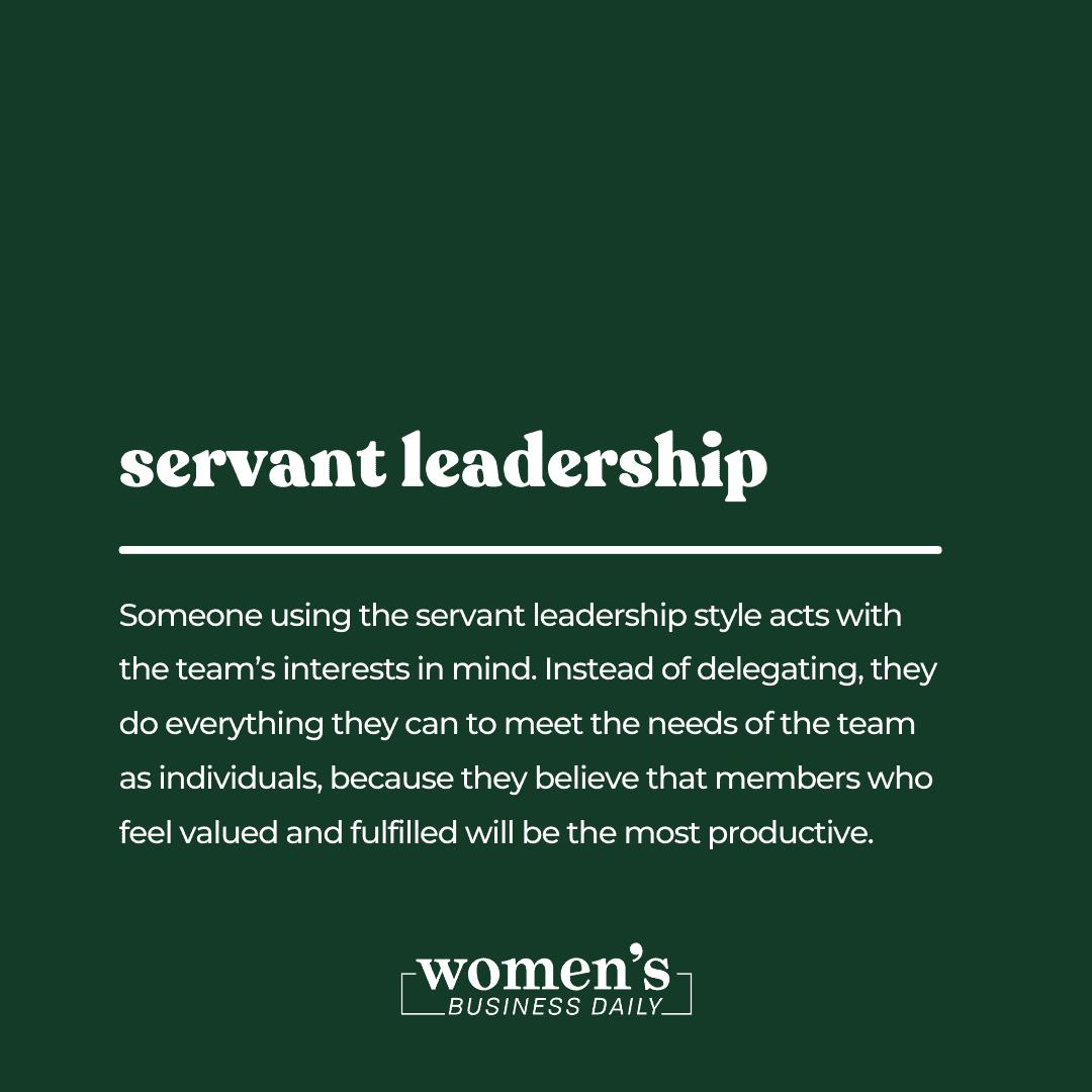 leadership styles - servant leadership