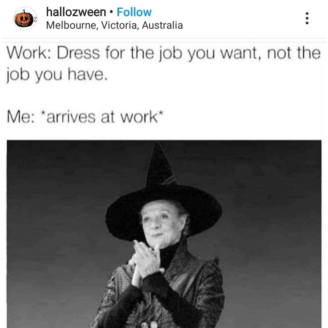 The Working Witch Halloween Meme